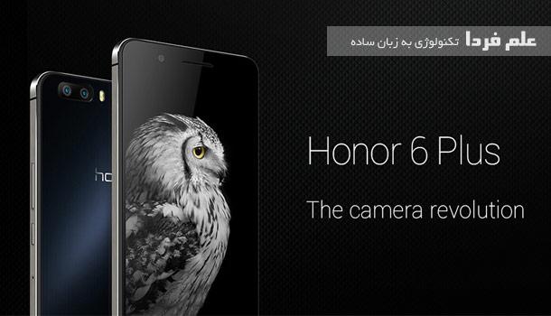 دوربین گوشی هواوی honor 6 plus