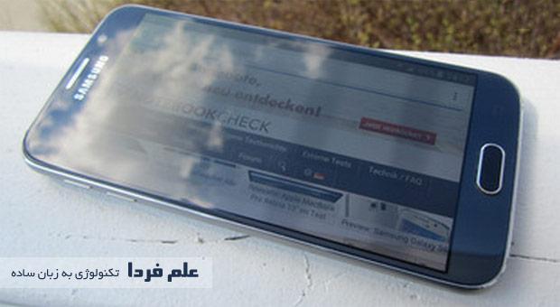 صفحه نمایش گلکسی اس 6 در محیط باز